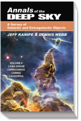 Annals of the Deep Sky by Jeff Kanipe and Dennis Webb